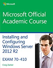 70-410 Installing & Configuring Windows Server 2012 R2 (Microsoft Official Academic Course)