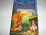 Star Scroll (0330315676) by Rawn, Melanie
