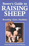 Storey's Guide to Raising Sheep: Breeds, Care, Facilities (1580172628) by Paula Simmons