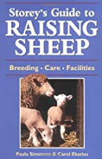 Storey s Guide to Raising Sheep Breeding Care Facilities by Carol Ekarius