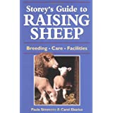 Storey's Guide to Raising Sheep: Breeds, Care, Facilities ~ Carol Ekarius