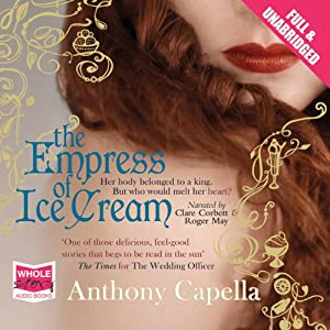 The Empress of Ice Cream | [Anthony Capella]