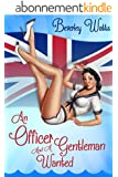 An Officer And A Gentleman Wanted: A Military Romantic Comedy (English Edition)