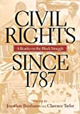 Civil Rights Since 1787