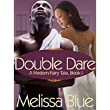 Double Dare (A Modern Fairy Tale)