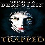 Trapped | George A. Bernstein