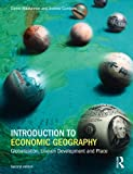 img - for Introduction to Economic Geography: Globalization, Uneven Development and Place book / textbook / text book