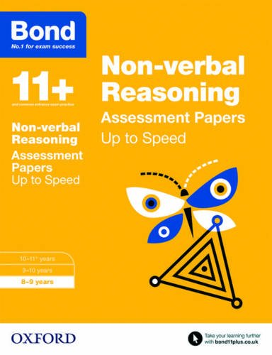 Bond 11+: Non-Verbal Reasoning: Up to Speed Papers: 8-9 Years