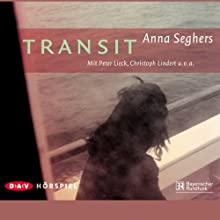 Transit Performance by Anna Seghers Narrated by Peter Lieck, Christoph Lindert