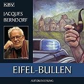 Eifel-Bullen | Jacques Berndorf
