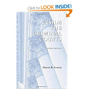 Inside the Criminal Courts David R. Lynch