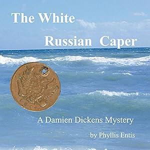 The White Russian Caper Audiobook