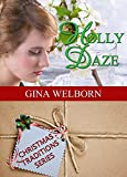 Holly Daze (Christmas Traditions Book 7)