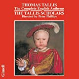 Tallis: The Complete English Anthems