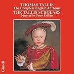 TALLIS. English Anthems. Tallis Schol...