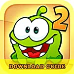Cut the Rope 2 Game: How to Download for Kindle Fire HD HDX + Tips    Hiddenstuff Entertainment