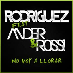No Voy A Llorar (feat. Ander & Rossi) [Extended Mix]