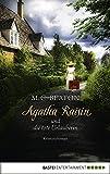 Agatha Raisin und die tote Urlauberin: Kriminalroman