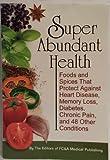 Super Abundant Health (Paperback)