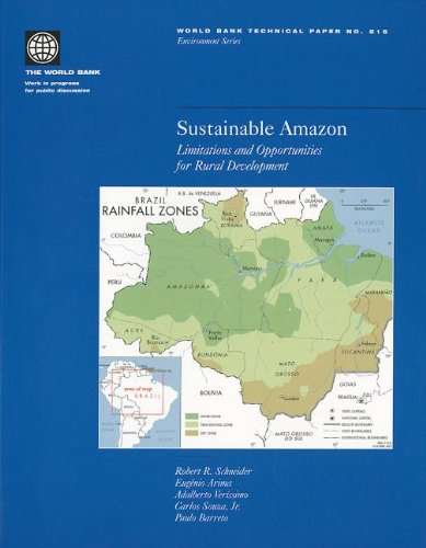 Sustainable Amazon: Limitations and Opportunities for Rural Development (World Bank Technical Paper)