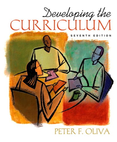 Developing the Curriculum (7th Edition)
