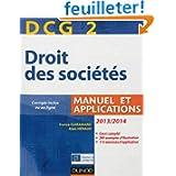 DCG 2 - Droit des sociétés 2013/2014 - 7e éd. - Manuel et applications - Corrigés inclus ou en ligne