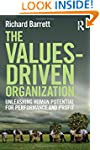 The Values-Driven Organization: Unlea...