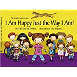 I Am Happy Just The Way I Am (Can Do Kid)
