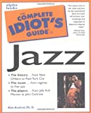 The Complete Idiot's Guide to Jazz (0028627318) by Alan Axelrod