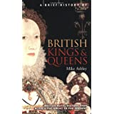 A Brief History of British Kings and Queens (Brief Histories)by Mike Ashley