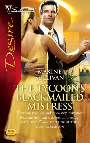 Image for The Tycoon's Blackmailed Mistress (Silhouette Desire)