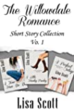 The Willowdale Short Story Collection (The Willowdale Romance Short Story Collection Book 1)