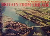 Aerofilms Book of Britain from the Air (0297781219) by Stonehouse, Bernard