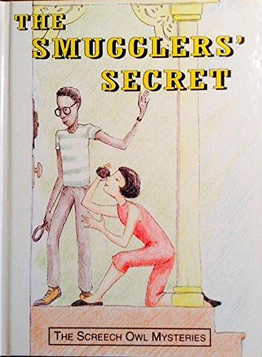 The Smuggler's Secret (Screech Owl Mysteries)