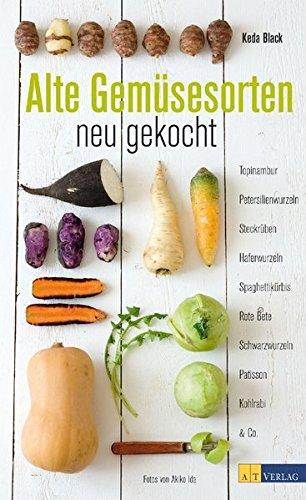 Image of Alte Gemüsesorten - neu gekocht: Topinambur, Petersilienwurzeln, Steckrüben, Haferwurzeln, Spaghettikürbis, Rote Beete, Schwarzwurzel