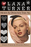 img - for Lana Turner: Hearts and Diamonds Take All (Blood Moon's Babylon Series) book / textbook / text book