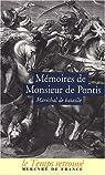 Mémoires de Monsieur de Pontis : Qui a servi dans les armées cinquante-six ans, sous les Rois Henri IV, Louis XIII, Louis XIV par Pontis