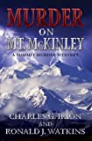 img - for Murder on Mt. McKinley (A Summit Murder Mystery) book / textbook / text book
