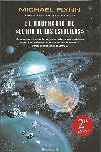 El Naufragio De «El Río De Las Estrellas»