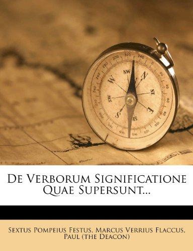 De Verborum Significatione Quae Supersunt...
