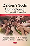 img - for Children's Social Competence: Theory and Intervention (Children's Issues, Laws and Programs) book / textbook / text book