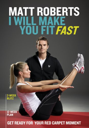 I Will Make You Fit Fast