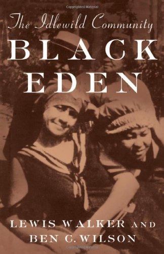 Black Eden: The Idlewild Community (Michigan)