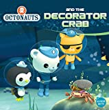 Grosset & Dunlap Octonauts and the Decorator Crab