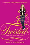 Twisted (Pretty Little Liars, Book 9)