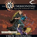 The Summoning: Forgotten Realms: The Return of the Archwizards, Book 1 (       UNABRIDGED) by Troy Denning Narrated by Kevin Kraft