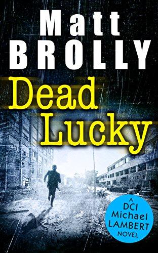 Dead Lucky (DCI Michael Lambert, Book 2)
