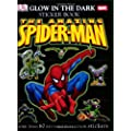The Amazing Spider-Man Glow in the Dark Sticker Book [With More Than 60 Reusable Full-Color Stickers] (DK Ultimate Sticker Books)