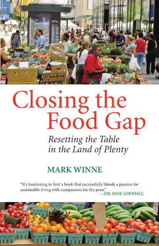 Closing the Food Gap: Resetting the Table in the Land of...