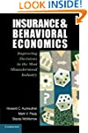 Insurance and Behavioral Economics: I...